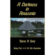 a review of A Darkness in Amazonia