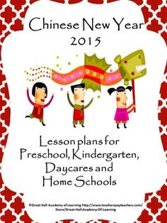 50 pages of creative ideas for Chinese New Year's 2015 for Pre-K, Kindergarten, Daycares and Home Schools. Curriculum areas covered: Circle time: Great songs, rhymes and poems about Chinese New Year Crafts: 6 creative crafts for children to make for Chinese New Year Fine motor: Activities to develop the muscles in the wrist, fingers and hands.