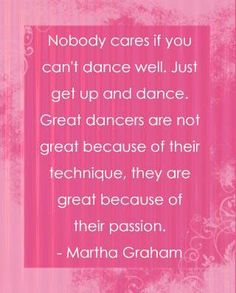 One of the best dance quotes ever.
