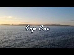 ▶ Cop Car ~ Keith Urban