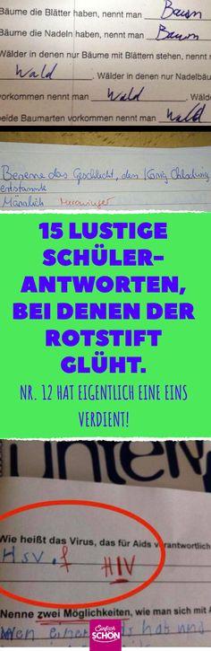 15 lustige Schüler-Antworten, bei denen der Rotstift glüht. #klausuren #klassenarbeit #schülerantworten #lehrer #schule #benotung #abitur #unterricht #deutschunterricht