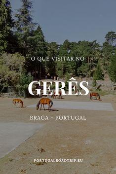 Gerês: 5 lugares (imperdíveis) a visitar no Gerês Homeland, Lisbon, Road Trip, Places To Visit, Wanderlust, Around The Worlds, Landscape, Travel, Outdoor