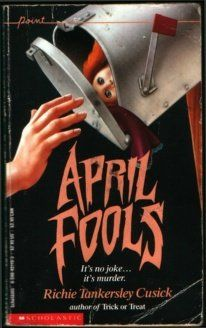 Books of my Childhood: April Fools (Point Horror, #7)