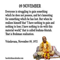 09 November  For full quote go to: http://quotes.iskcondesiretree.com/09-november-2/  Subscribe to Hare Krishna Quotes: http://harekrishnaquotes.com/subscribe/