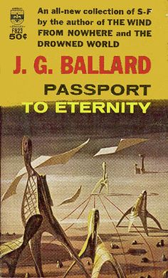 Ballard Book Covers By Richard Powers.  Yves Tanguy's influence is sensed here!