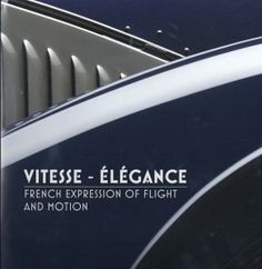 Vitesse Elegance is a superb book on the Mullin Museum Collection of French #automobiles.  Great gift idea! #cars