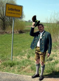#Lederhose in Lederhose :) ~ never knew there was a town or village called Lederhose - cute picture