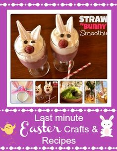 Last Minute Easter Crafts and Easter Recipes