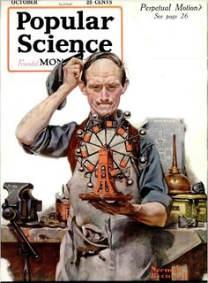 I give you Popular sciene cover titled :: Perpetual Motion by Norman Rockwell October, 1920