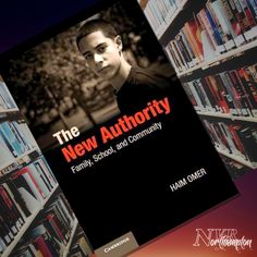 The New Authority: Family, School, and Community - Haim Omer School Community, Recommended Reading, Author, Books, Libros, Book, Writers, Book Illustrations, Libri