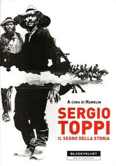 Sergio Toppi - Il Segno della Storia [a cura di Hamelin] - Black Velvet, febbraio 2009