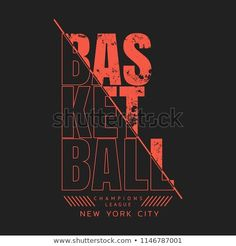 Vector Illustration On Theme Basketball New Stock Vector (Royalty Free) 1146787001 - Just my type - Vector illustration on the theme of basketball in New York City. Sport typography, t-shirt graphics - Graphic Design Fonts, Sports Graphic Design, Typography Poster Design, Typographic Poster, Typographic Design, Graphic Posters, Sport Design, Poster Designs, Gfx Design