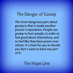 The Danger of Gossip: I've had my reputation unjustly smeared. It's very hard to prove a negative. True Quotes, Great Quotes, Quotes To Live By, Inspirational Quotes, Mommy Quotes, Wisdom Quotes, Motivational Quotes, How I Feel, Feel Good
