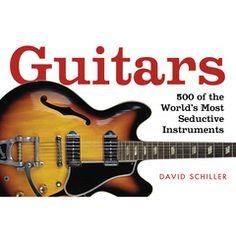 Guitars - by David Schiller (Paperback) Buy Guitar, Cool Guitar, Vintage Les Paul, Guitar Books, Billy Gibbons, Best Gifts For Him, Les Paul Custom, Presents For Men, Page Turner