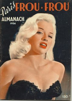 A Stunning Magazine Cover of Diana Dors From the Magazine Paris Frou Frou From which was a vintage Glamour/ Pin Up Magazine of the Day. and featured many Hollywood pin ups of the and Old Hollywood Glamour, Golden Age Of Hollywood, Vintage Glamour, Vintage Hollywood, Hollywood Stars, Vintage Beauty, Classic Hollywood, Hollywood Hair, Diana Dors