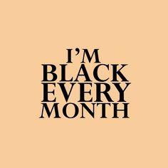 "blackmalefreaks: "" ghettablasta: "" celebrate black history month all year long "" ♀BLACK-MALE-FREAKS♂ "" Black Girl Quotes, Black History Quotes, Black History Facts, Black History Month, Black Love Art, Black Is Beautiful Quotes, I Love Being Black, Beautiful Life, It Goes On"