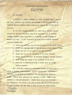 Memo proudly written to Parkland hospital staff days after JFK was pronounced dead on their premises County Hospital, Memorial Hospital, Carolyn Bessette Kennedy, Jackie Kennedy, John Connally, Parkland Hospital, Found Wanting, Letters Of Note, Texas Governor