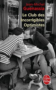 Guenassia, Le club des incorrigibles optimistes