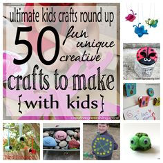 Kids crafts round up - 50 crafts to make with kids. Lots of great ideas!