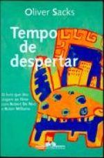 TEMPO DE DESPERTAR - Oliver Sacks - Companhia das Letras