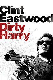 Dirty Harry movies  w/ Clint Eastwood