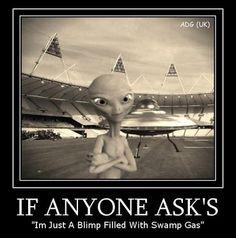 It's never aliens it's always swamp gas!