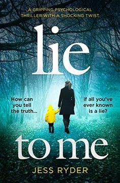 Title: Lie to Me  Author: Jess Ryder  Published: April 2017, Bookouture  Format: ARC E-book, 320 pages  Source: Netgalley     We're going...