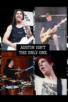 It's not just Austin!  If u could name the rest of the band members u r a real of Mice & Men fan!