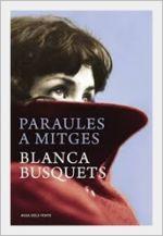 Paraules a mitges, de Blanca Busquets