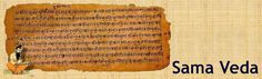 2) Sama Veda is believed to have been composed around 1000 BC and some of the oldest parts of the Sama Veda can be dated to as old as composed during the 1700 BC.