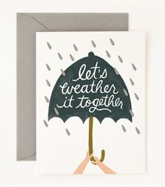 let's weather it together | perfect sympathy card from Rifle Paper Co.