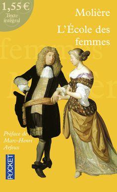 """""""L'Ecole des femmes"""" de MOLIERE <3<3<3<3<3"""