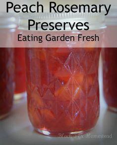 Herbed Peach Rosemary Preserves - new peach jam recipe for eating garden fresh