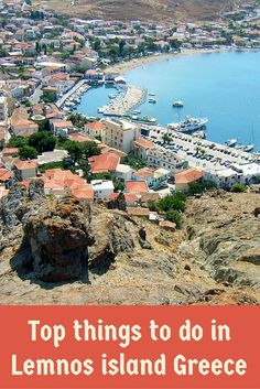 Top things to do in the Greek island of Lemnos Greece