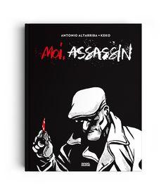 MOI, ASSASSIN - LETTERING - Illustration : Keko - Publisher : Denoël Graphic (France)