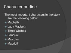 Outline of macbeth act 1 to act 3 Macbeth Summary, Character Outline, Story Outline, Three Witches, Evil Witch, Lady Macbeth, Important Quotes, Betrayal, Classroom Management