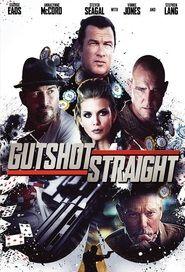 Gutshot Straight Pokers - 2015 en Streaming & Téléchargement [Francais | complet]