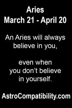 An Aries will always believe.... | AstroCompatibility.com