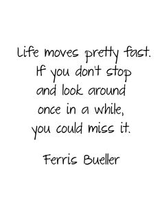 Ferris Bueller...good movie!