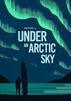 """Under an Arctic Sky"" (2017) WEBRip.x264-ION10"