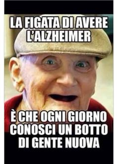 Funny, lol, and alzheimer's: might have auzheimers butat leastidont have alzheimers Italian Humor, Italian Quotes, Funny Pictures Of Women, Funny Photos, Funny Cute, Hilarious, E Motion, Prank Videos, I Can Do It