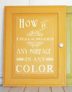 How to chalkboard any surface in ANY color! It's sooo easy and not expensive! #chalkboard #diy