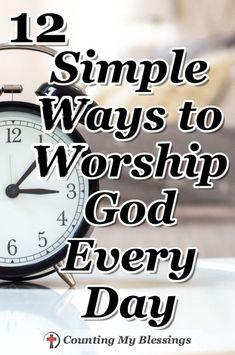 You and I can worship God every day by taking our ordinary walking around lives and offering them to Him - here are 12 simple ways to do just that. #Faith #Worship #Jesus Prayer Scriptures, Bible Prayers, Faith Prayer, Bible Verses, Salvation Scriptures, Deliverance Prayers, Powerful Scriptures, Scripture Memorization, God Prayer