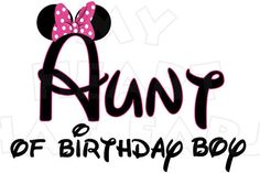 Printable DIY Aunt of birthday boy Mickey Minnie Mouse ears Iron on transfer digital clip art INSTANT DOWNLOAD on Etsy, $5.00
