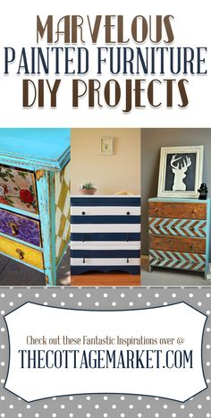 Marvelous Painted Furniture DIY Projects - The Cottage Market