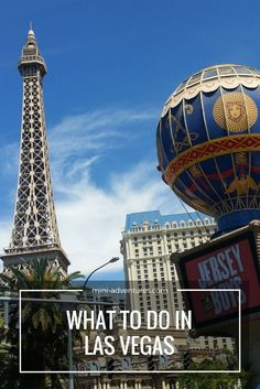 Visiting Las Vegas? Find some ideas of things to do in the USA's party capital!