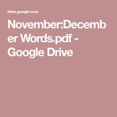 November:December Words.pdf - Google Drive