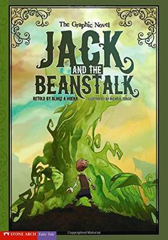 Jack and the Beanstalk: The Graphic Novel (Graphic Spin): Blake A. Hoena, Ricardo Tercio: 9781434208620: Amazon.com: Books
