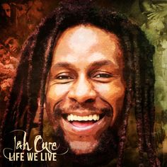 Jah Cure Lifting Spirits With 'Life We Live'