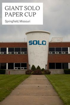 A giant solo paper cup at the Solo Cup company offices in Springfield, Missouri. This Missouri roadside attraction was demolished in Route 66 Road Trip, Travel Route, Road Trips, Springfield Missouri, Roadside Attractions, Water Tower, Worlds Largest, Places To See, Just In Case